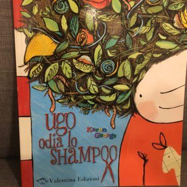 """02 Novembre 17.00 – Lettura animata e laboratorio """"Ugo odia lo shampoo"""""""
