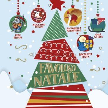 """14 Dicembre, replica il 16 e 17 sempre alle 10.30 – Lettura e laboratorio creativo dal libro """"Favoloso Natale"""""""
