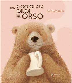 """4 Novembre alle ore 17 – Lettura animata """" Una cioccolata calda per Orso"""""""