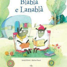 """13 Maggio alle ore 17 – Letture animate sotto il portico """"Blablà e Lanablà"""""""