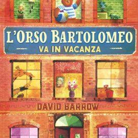 """1° Luglio alle ore 17 – Letture animate sotto il portico """"L'Orso Bartolomeo va in vacanza"""""""